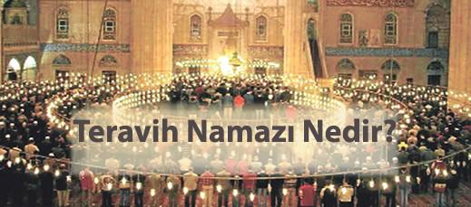 Ramazan ve Teravih Namazları